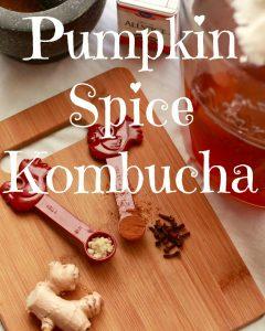 Pumpkin Spice Kombucha Pinterest