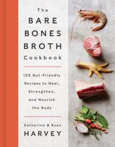 The Bare Bones Broth Cookbook Cover